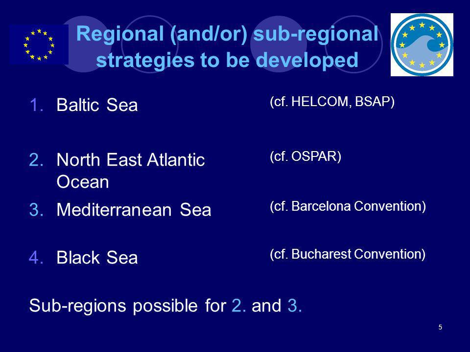Regional (and/or) sub-regional strategies to be developed