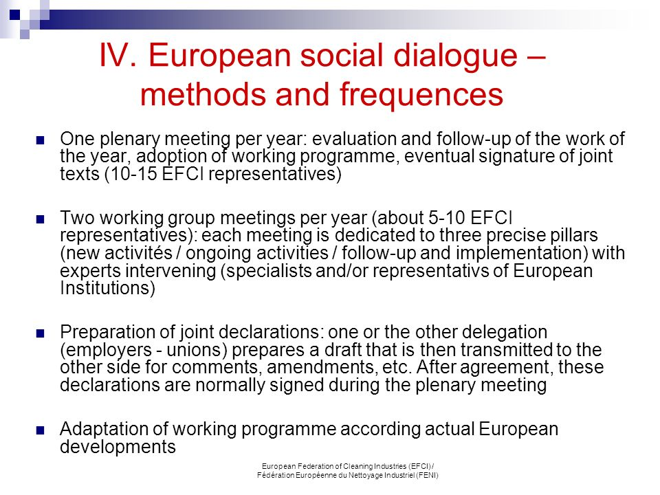 IV. European social dialogue – methods and frequences