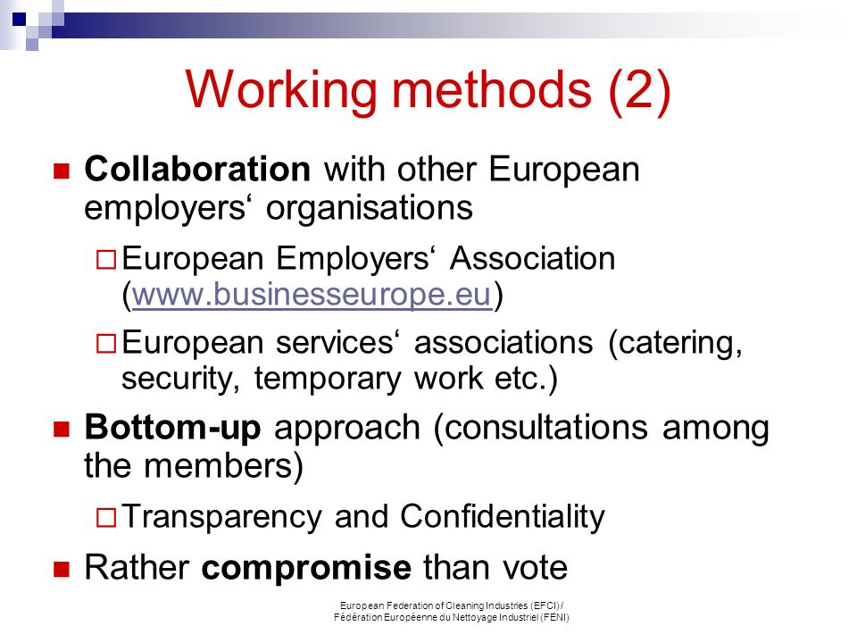 Working methods (2) Collaboration with other European employers' organisations. European Employers' Association (www.businesseurope.eu)