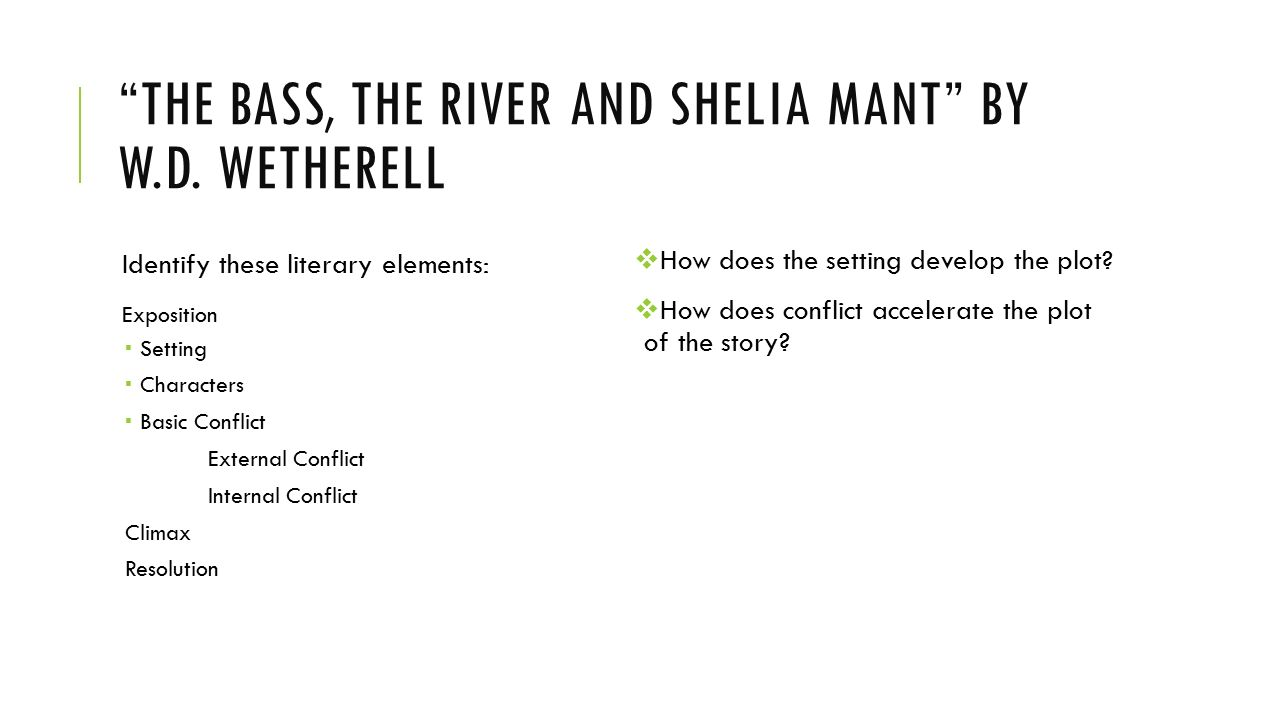a character analysis of sheila mant in the story the bass the river and sheila mant The bass, the river, and shelia mant character s the main character s in the bass a character analysis of sheila mant in the story the bass the.
