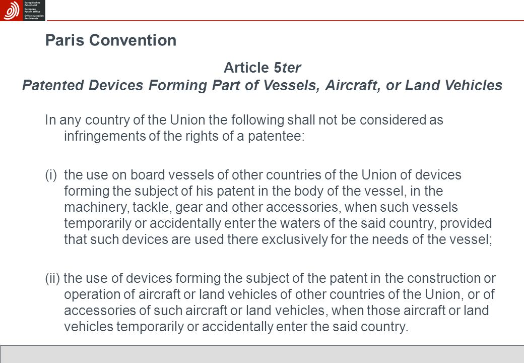 Paris Convention Article 5ter Patented Devices Forming Part of Vessels, Aircraft, or Land Vehicles.
