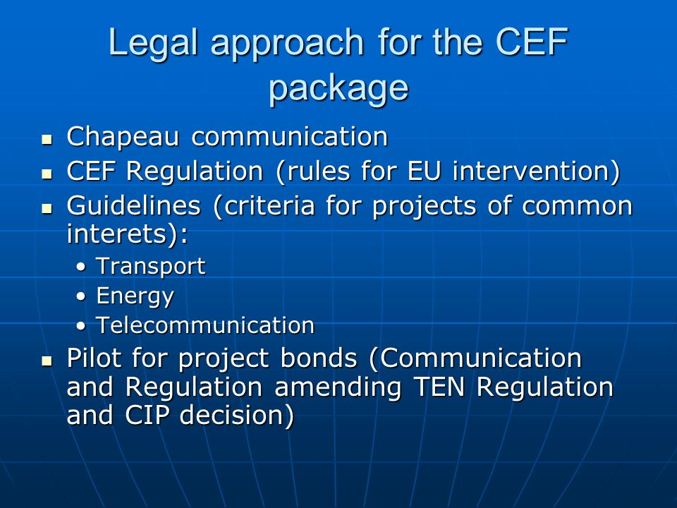 Legal approach for the CEF package