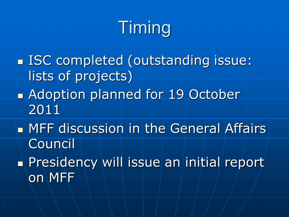 Timing ISC completed (outstanding issue: lists of projects)
