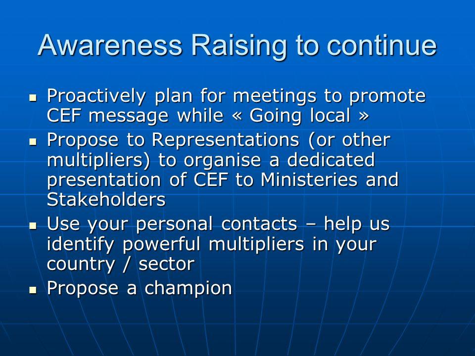 Awareness Raising to continue