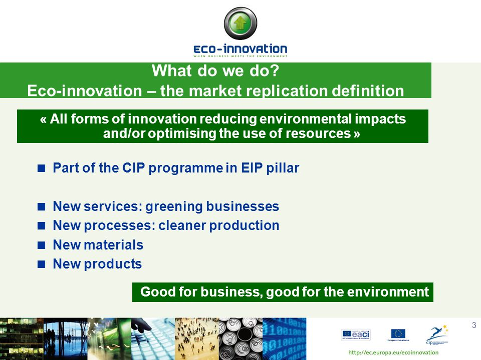 What do we do Eco-innovation – the market replication definition