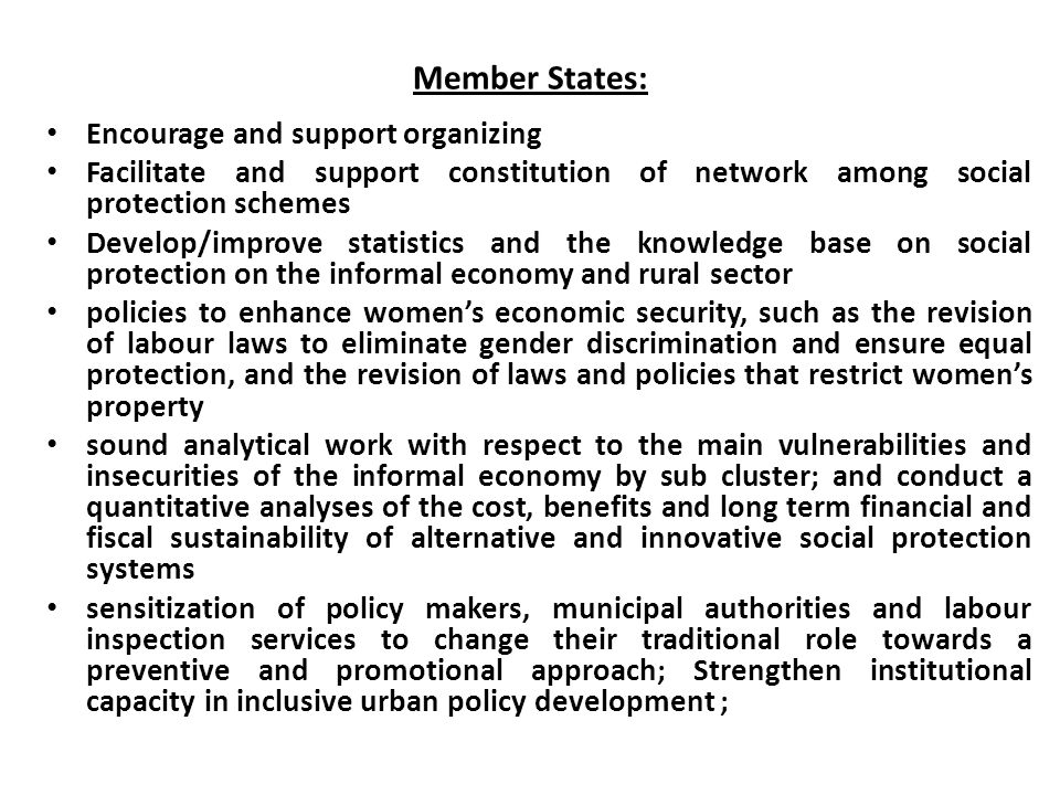Member States: Encourage and support organizing