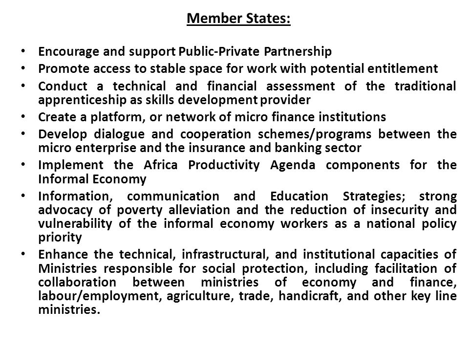 Member States: Encourage and support Public-Private Partnership