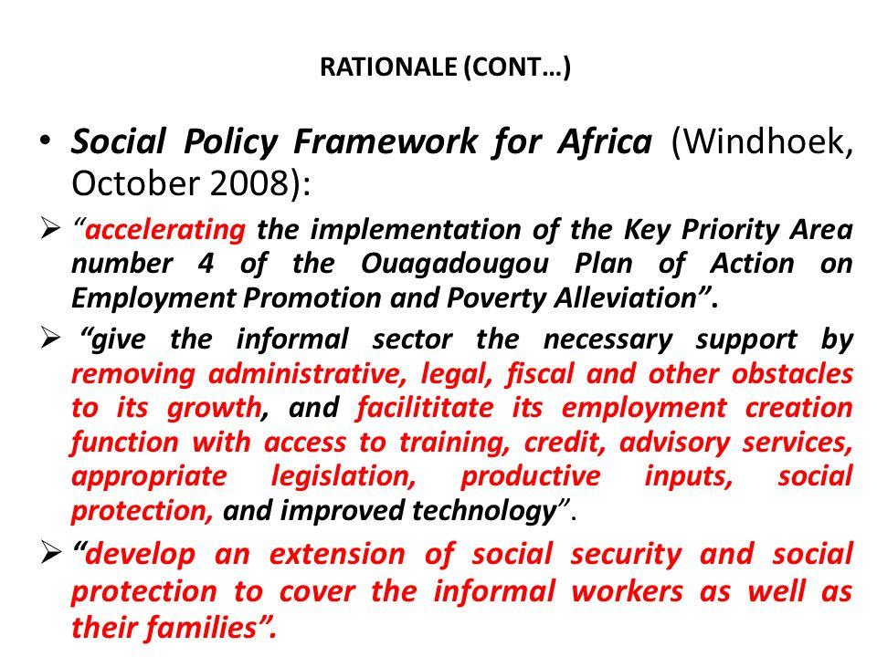 Social Policy Framework for Africa (Windhoek, October 2008):