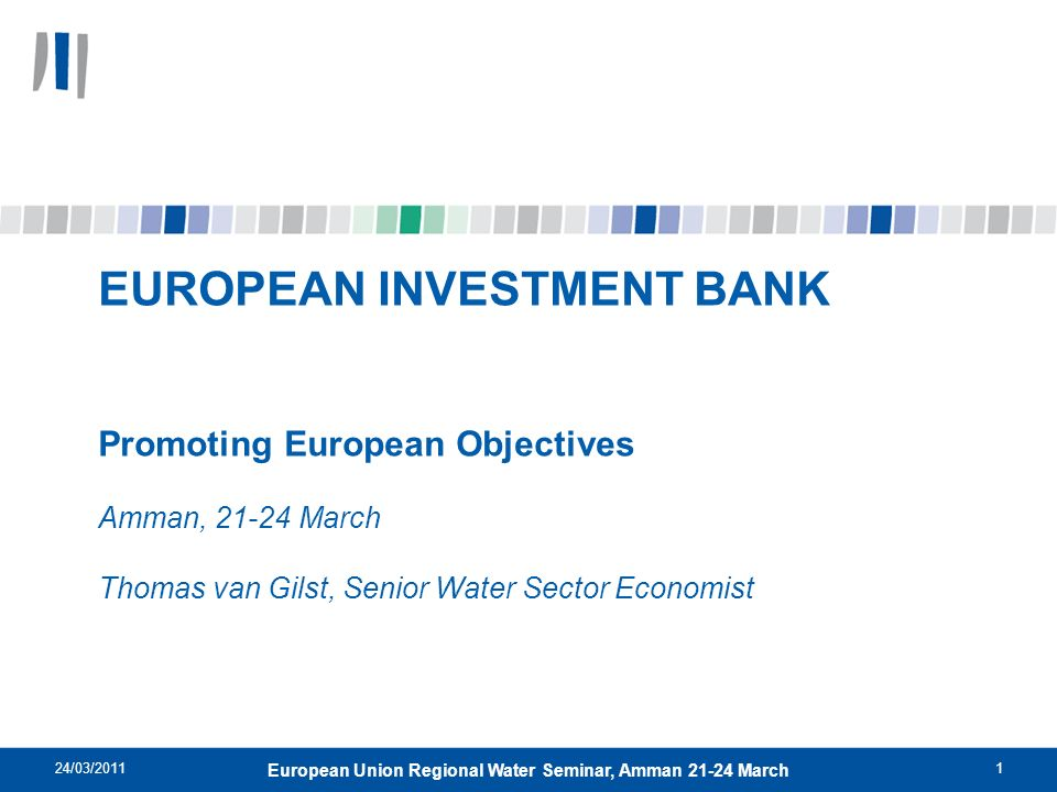 European Union Regional Water Seminar, Amman 21-24 March