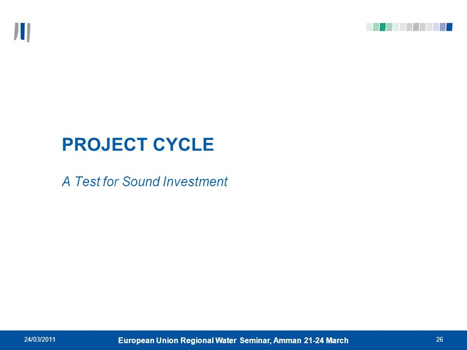PROJECT CYCLE A Test for Sound Investment