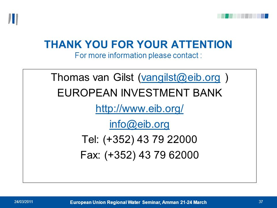 THANK YOU FOR YOUR ATTENTION For more information please contact :