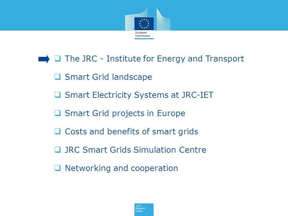 The JRC - Institute for Energy and Transport
