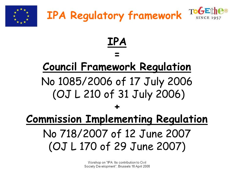 IPA Regulatory framework