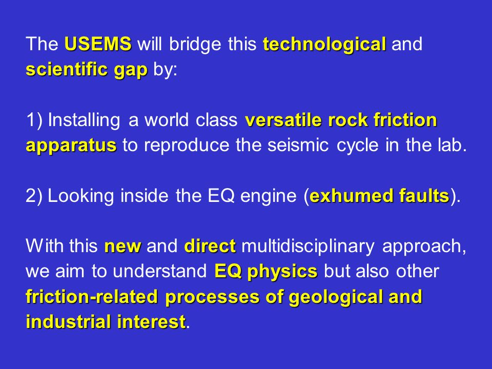 The USEMS will bridge this technological and scientific gap by: