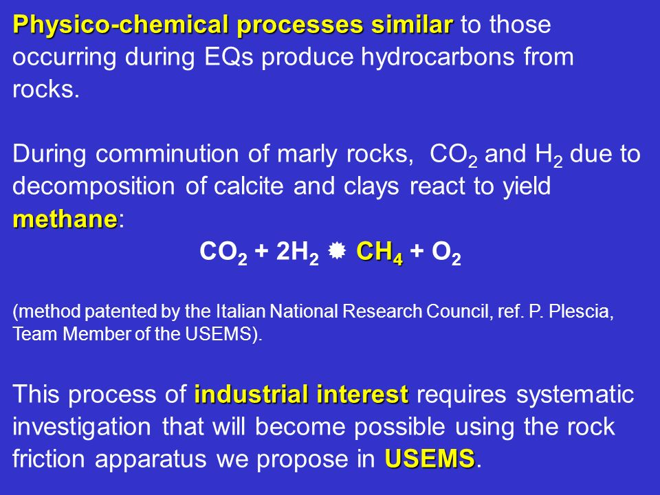 Physico-chemical processes similar to those occurring during EQs produce hydrocarbons from rocks.