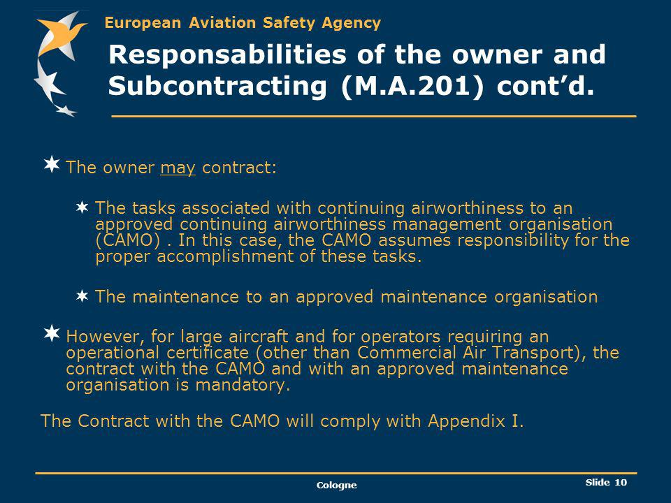 Responsabilities of the owner and Subcontracting (M.A.201) cont'd.
