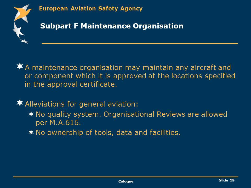Subpart F Maintenance Organisation