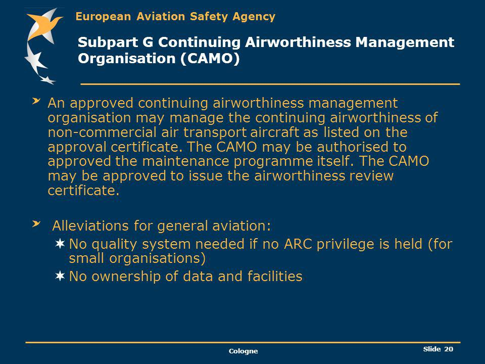 Subpart G Continuing Airworthiness Management Organisation (CAMO)