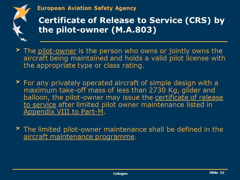Certificate of Release to Service (CRS) by the pilot-owner (M.A.803)