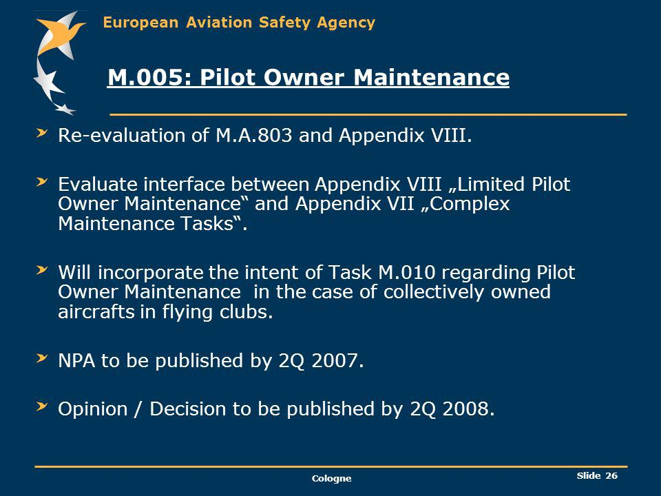 M.005: Pilot Owner Maintenance