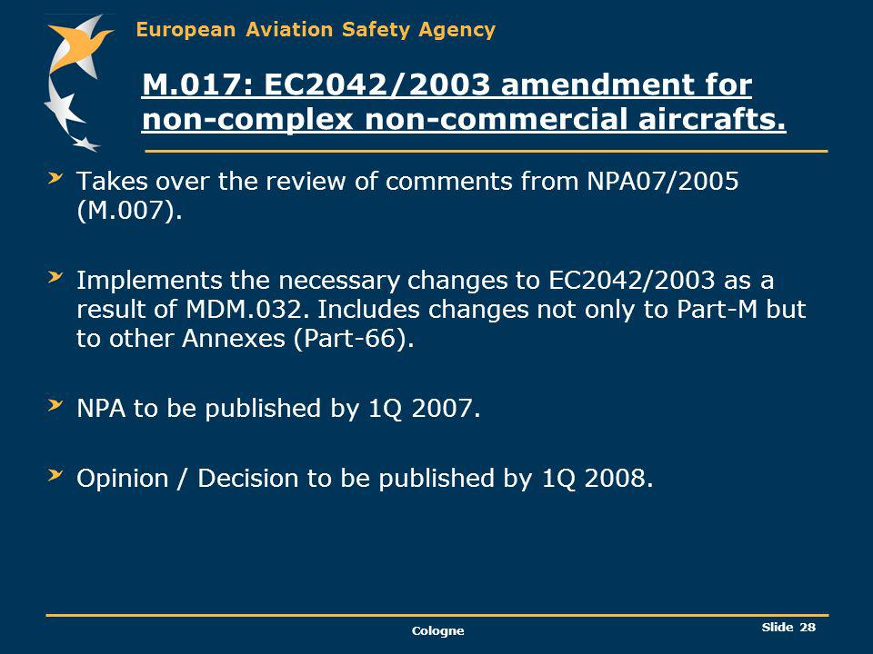 M.017: EC2042/2003 amendment for non-complex non-commercial aircrafts.