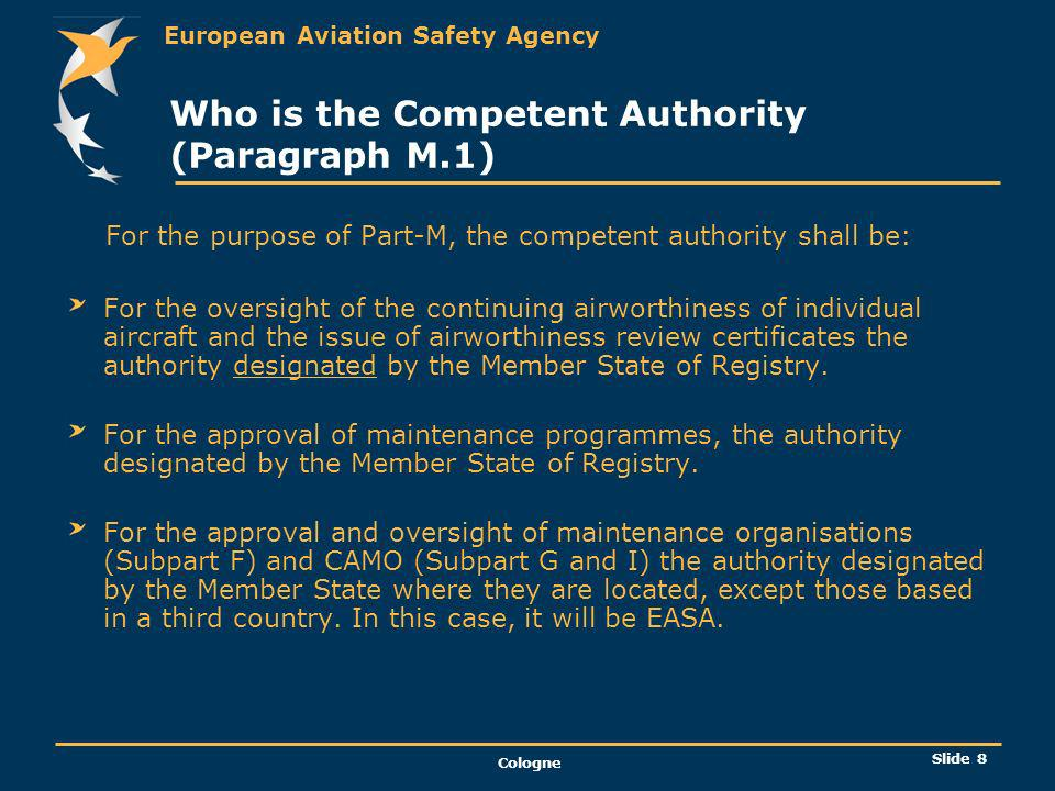 Who is the Competent Authority (Paragraph M.1)