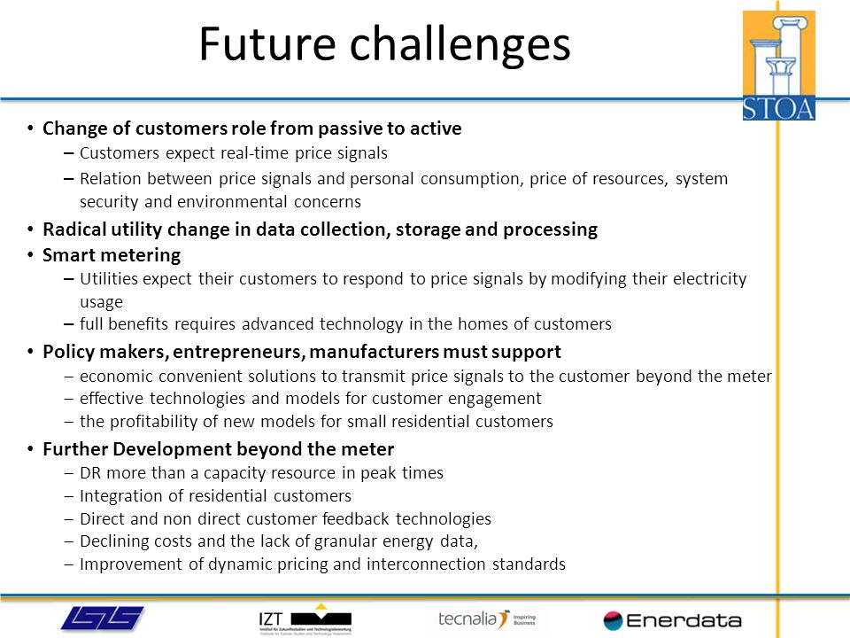 Future challenges Change of customers role from passive to active