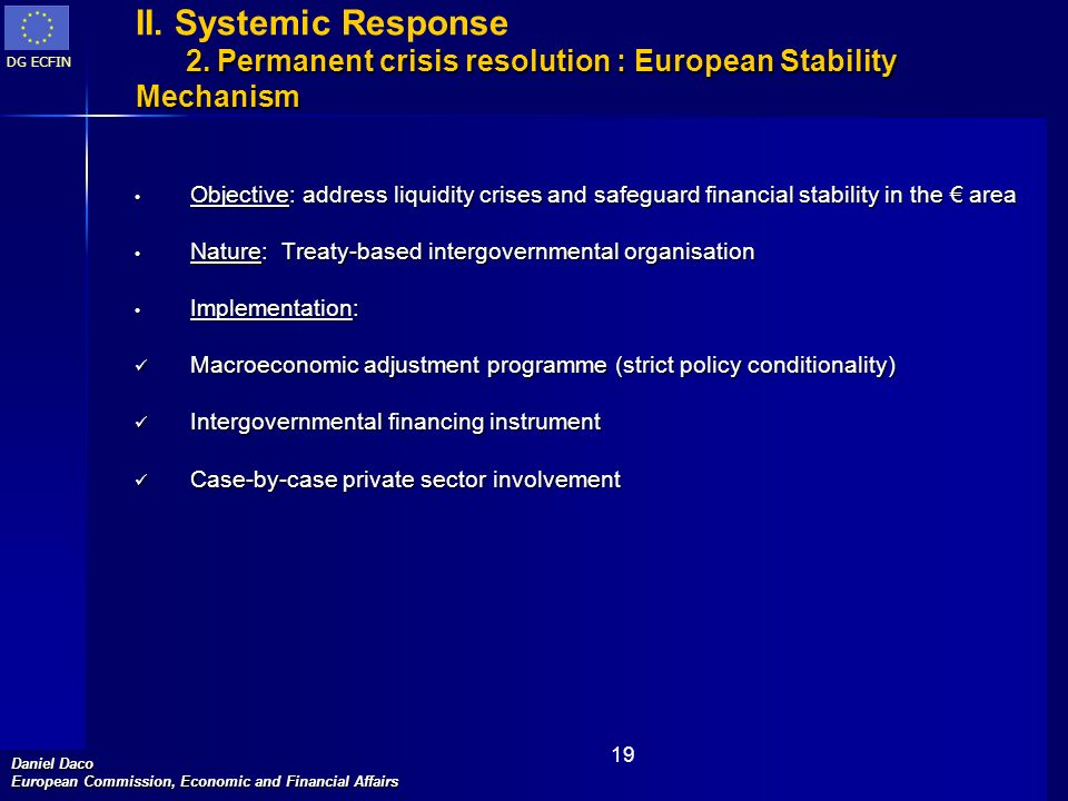II. Systemic Response 2. Permanent crisis resolution : European Stability Mechanism