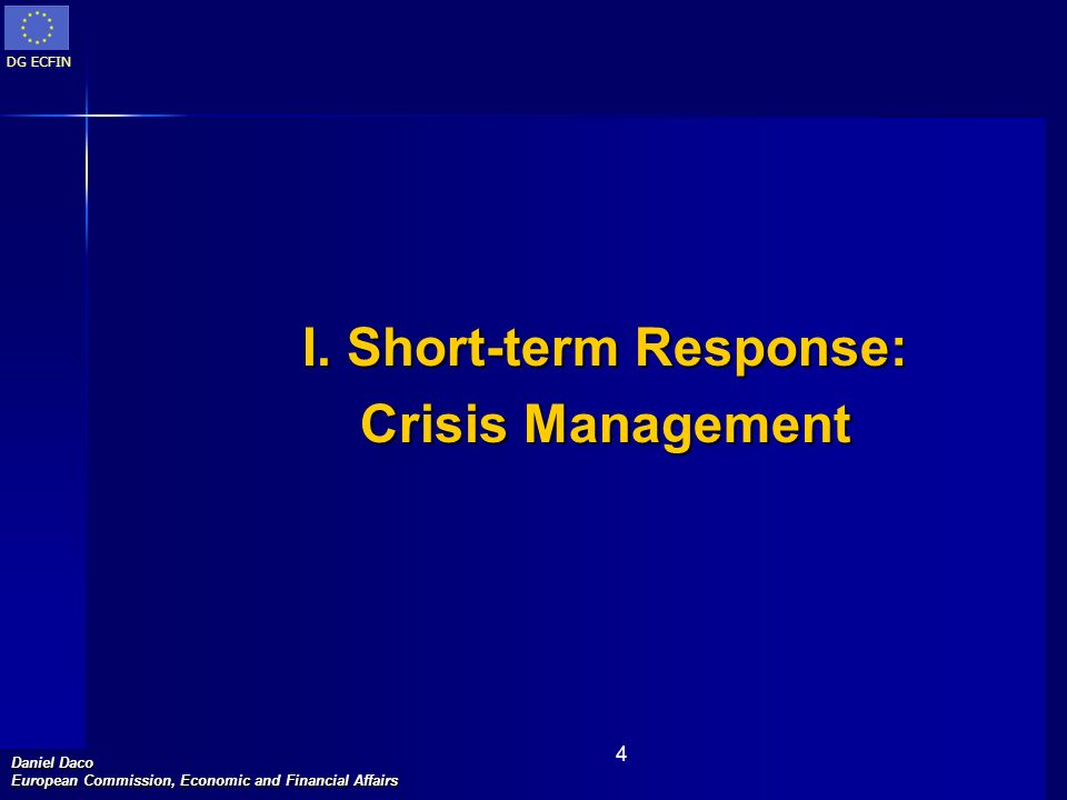 I. Short-term Response: