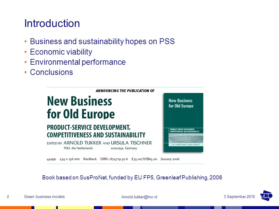 Book based on SusProNet, funded by EU FP5, Greenleaf Publishing, 2006