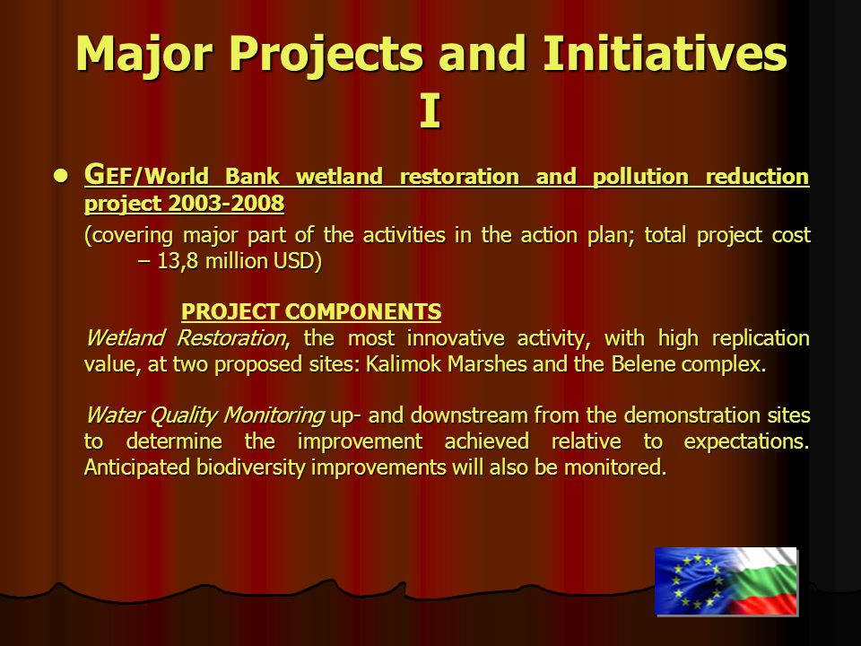 Major Projects and Initiatives I