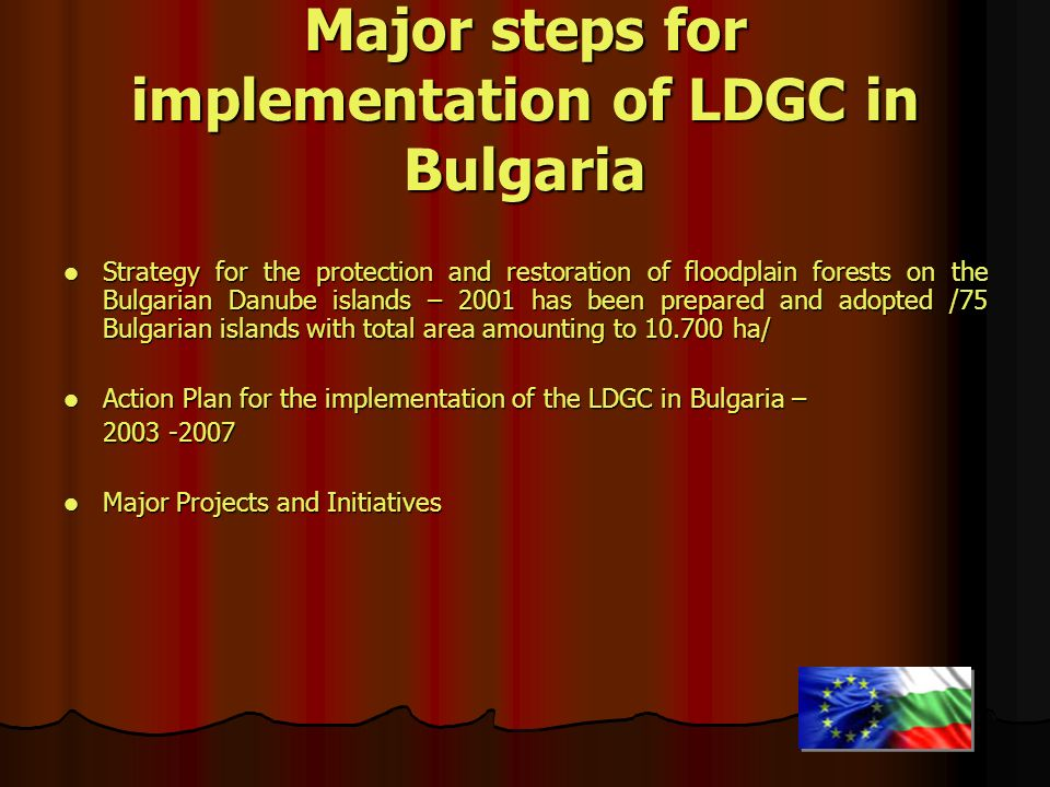 Major steps for implementation of LDGC in Bulgaria