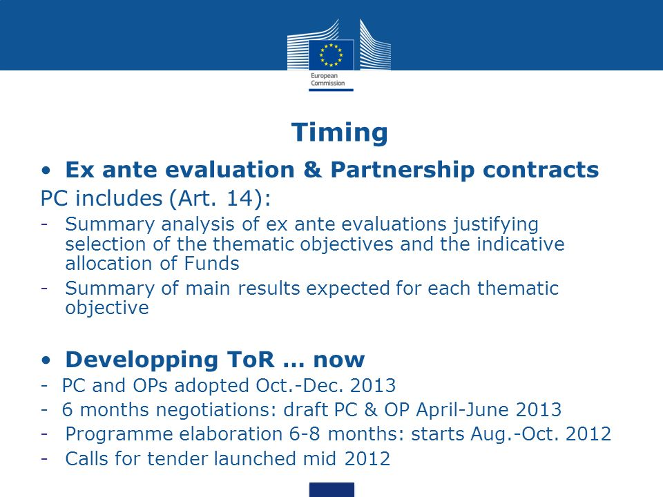 Timing Ex ante evaluation & Partnership contracts
