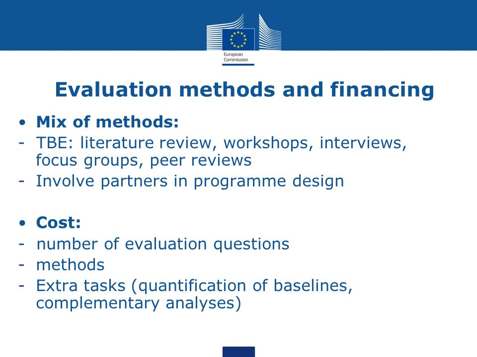 Evaluation methods and financing