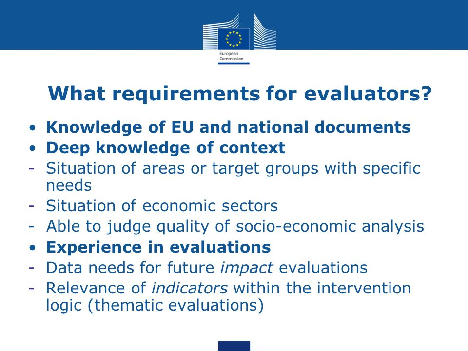 What requirements for evaluators