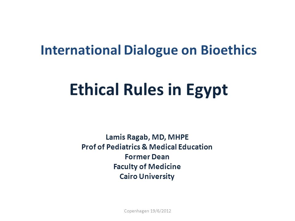 International Dialogue on Bioethics Ethical Rules in Egypt