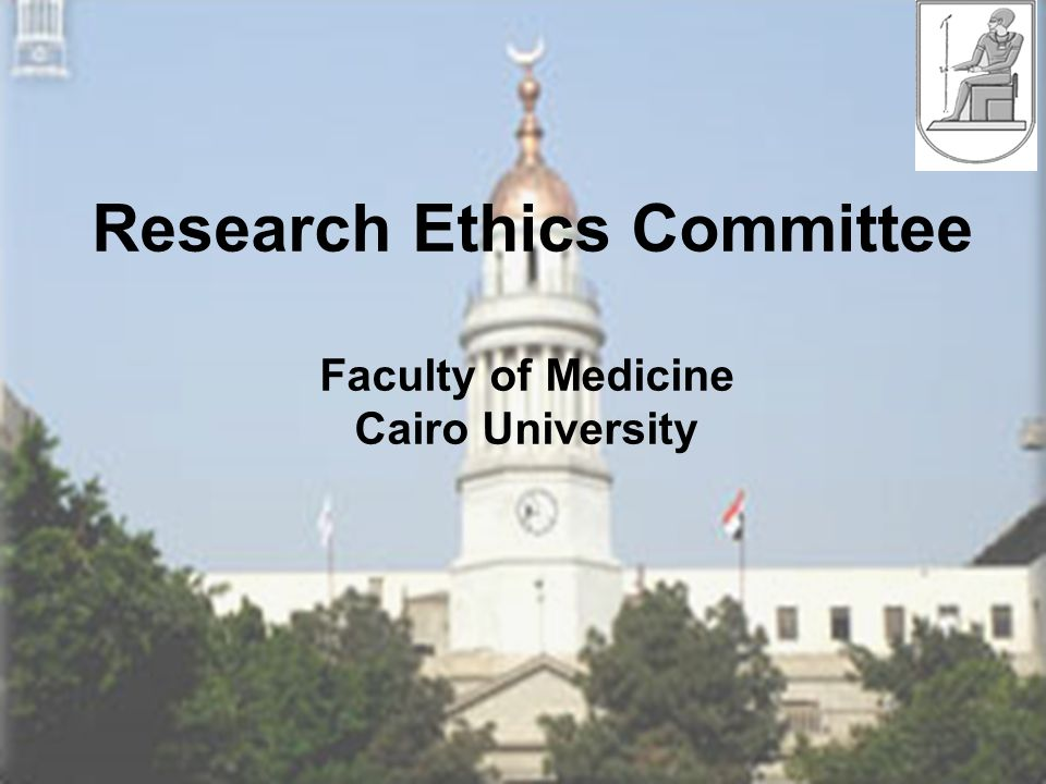 Research Ethics Committee Faculty of Medicine Cairo University