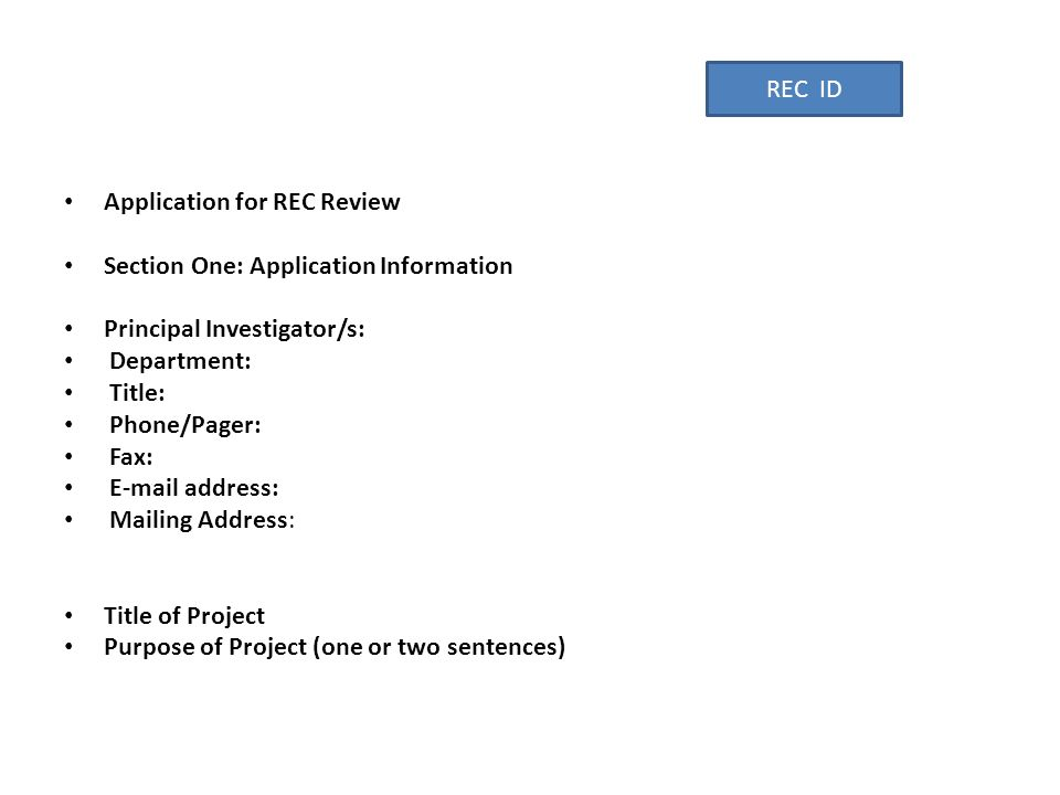 REC ID Application for REC Review Section One: Application Information