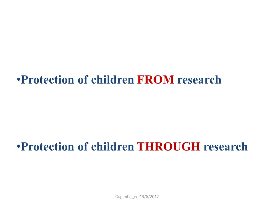 Protection of children FROM research