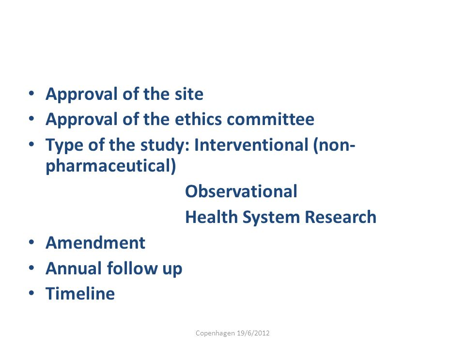 Approval of the ethics committee