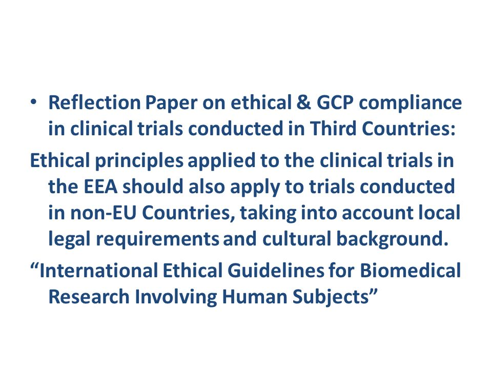 Reflection Paper on ethical & GCP compliance in clinical trials conducted in Third Countries: