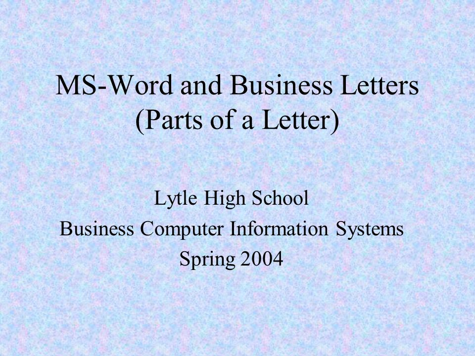 Ms word and business letters parts of a letter ppt download ms word and business letters parts of a letter thecheapjerseys Image collections