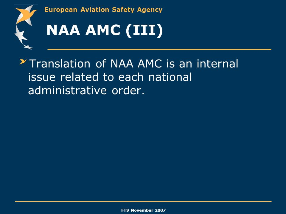 NAA AMC (III) Translation of NAA AMC is an internal issue related to each national administrative order.
