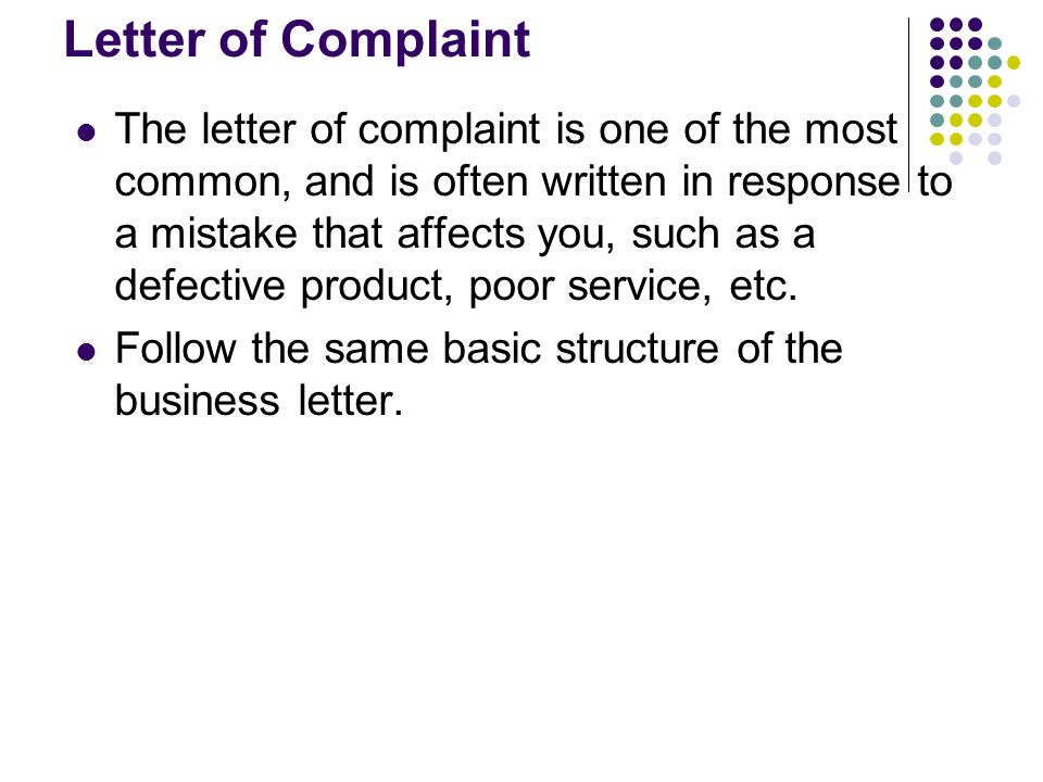 the letter of complaint Here is a sample of customer complaint letter we include 3 free samples of complaint letters use these samples to write your consumer complaint letters.