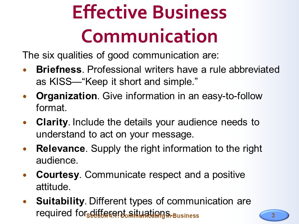 unit 222 communicate in a business The learner will: 1 understand the requirements of written and verbal business communication the learner can: 11 explain why different communication methods are used in the business environment 12 describe the communication requirements of different audiences 13 explain the importance of using correct grammar, sentence structure, punctuation, spelling and conventions in business.