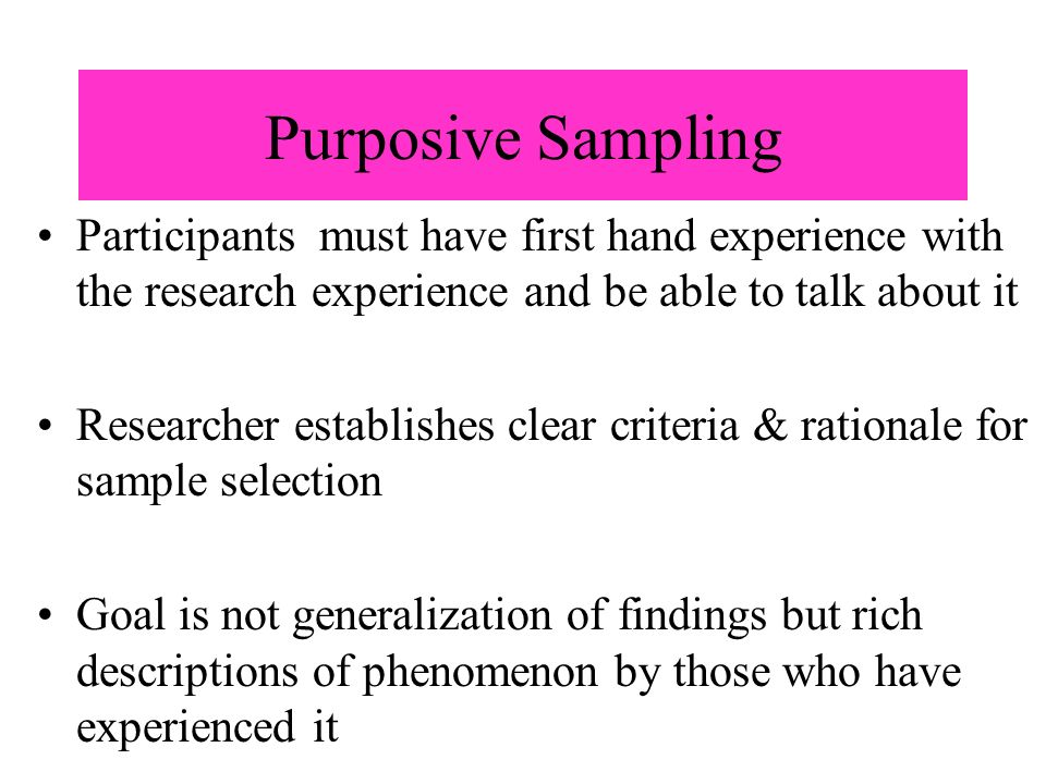 purposive sampling research Purposive sampling strategies are non-random ways of ensuring that  for example, in my own research, an intensity sampling strategy was taken for the purposes.