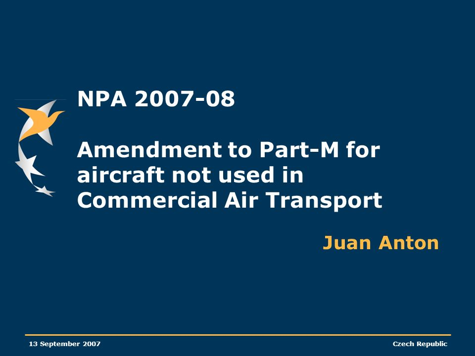 NPA 2007-08 Amendment to Part-M for aircraft not used in Commercial Air Transport