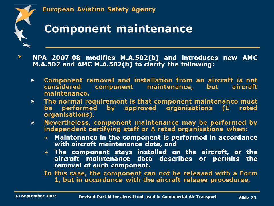 Component maintenance