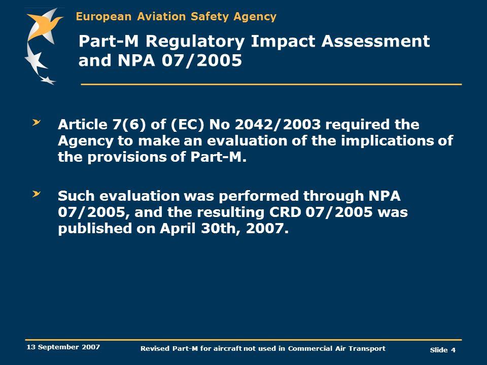 Part-M Regulatory Impact Assessment and NPA 07/2005