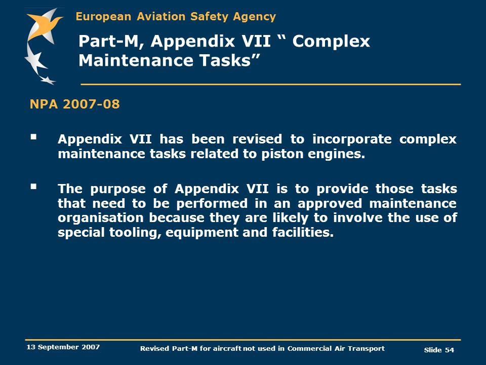 Part-M, Appendix VII Complex Maintenance Tasks